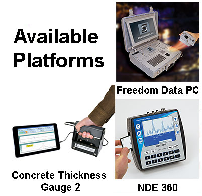 Impact Echo, Avaliable Platforms, NDE 360, Concrete Thickness Gauge, Freedom Data PC